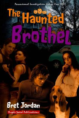 The Haunted Brothel: Purple Sword Publishing